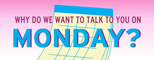 Update: Why Do We Want To Talk To You Monday? Did She Get Major Revenge On Her Boss?
